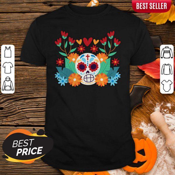Sugar Skull Day Dead Dia De Muertos In Mexican Shirt