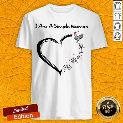 I Am A Simple Woman Chicken Wine Dog Paw And Flip Flop Shirt
