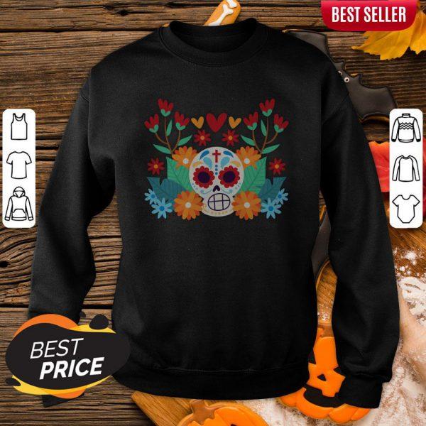 Sugar Skull Day Dead Dia De Muertos In Mexican Sweatshirt