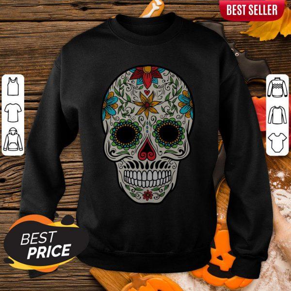 Sugar Skull Day Of The Dead Dia De Muertos Sweatshirt