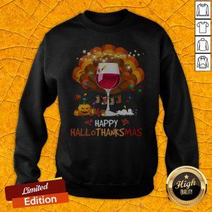Pretty Wine Happy Hallothanksmas Halloween Sweatshirt