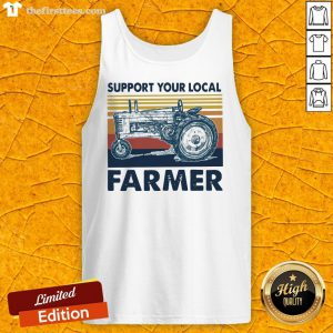 Hot Support Your Local Farmers Truck Vintage Tank Top-Design By Wardtee.com