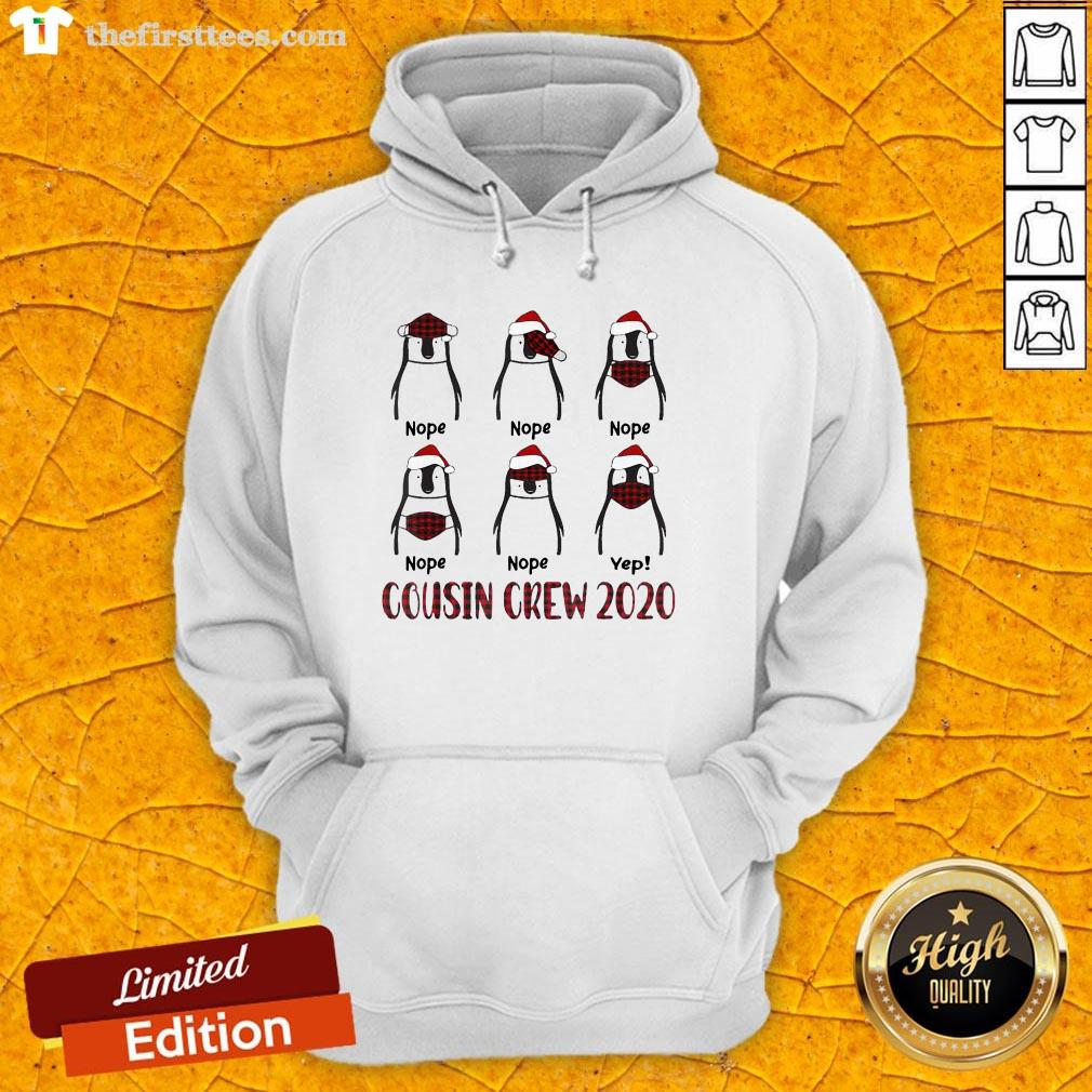 Penguin Wearing Mask Nope Yep Cousin Crew 2020 Christmas Hoodie-Design By Wardtee.com