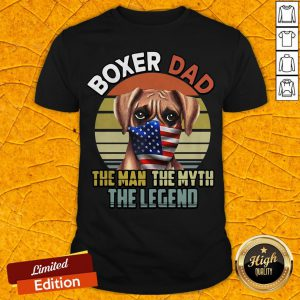 Boxer Dad Dog US Flag Face Mask The Man The Myth The Legend Shirt