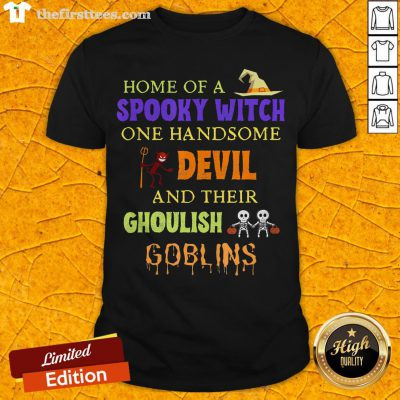 Home Of A Spooky Witch One Handsome Devil And Their Ghoulish Goblins Halloween Shirt - Design By Thefirsttees.com