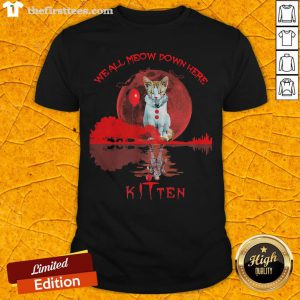 We All Meow Down Here Clown Cat Pennywise Kitten Moon Blood Halloween Shirt - Design By Thefirsttees.com