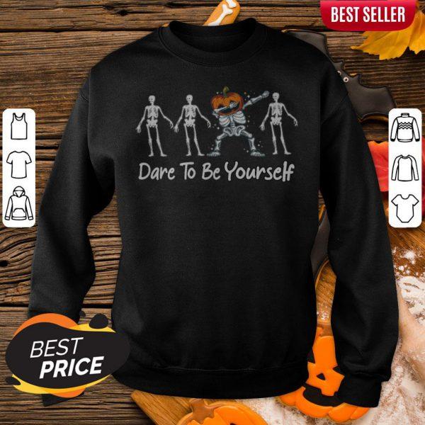 Dare To Be Yourself Pumpkin Dabbing Skeleton Hallo Halloween Sweatshirt