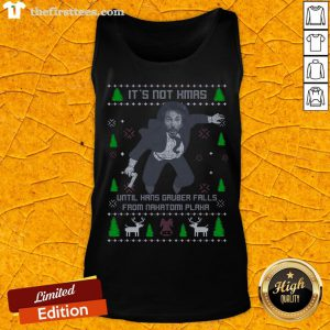 It's Not Xmas Until Hans Gruber Fall From Nakatomi Plaza Christmas Tank Top - Design By Thefirsttees.com