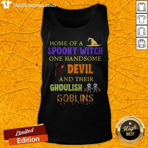 Home Of A Spooky Witch One Handsome Devil And Their Ghoulish Goblins Halloween Tank Top - Design By Thefirsttees.com