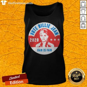 Awesome Vote Billie Jean 2020 Fair Is Fair Tank Top - Design By Thefirsttees.com