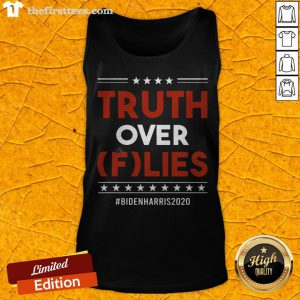 Pretty Truth Over Flies Biden Harris 2020 Tank Top - Design By Thefirsttees.com