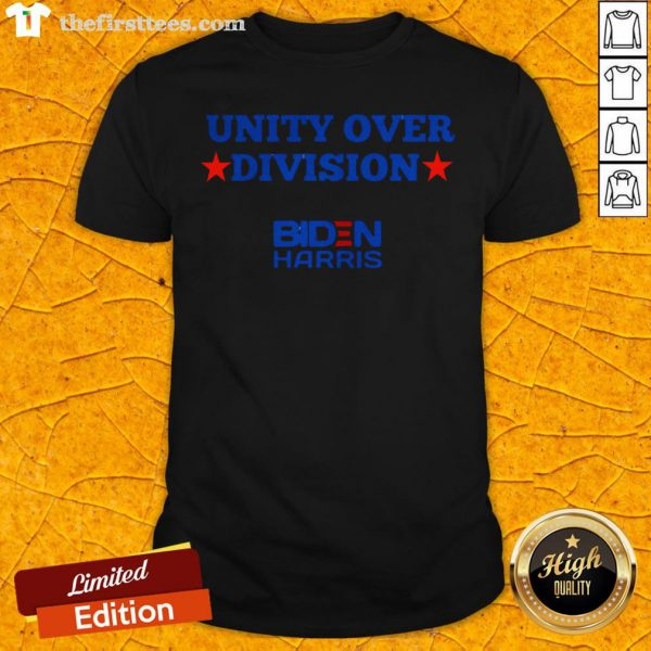 Awesome Unity Over Division Biden Harris Election Shirt