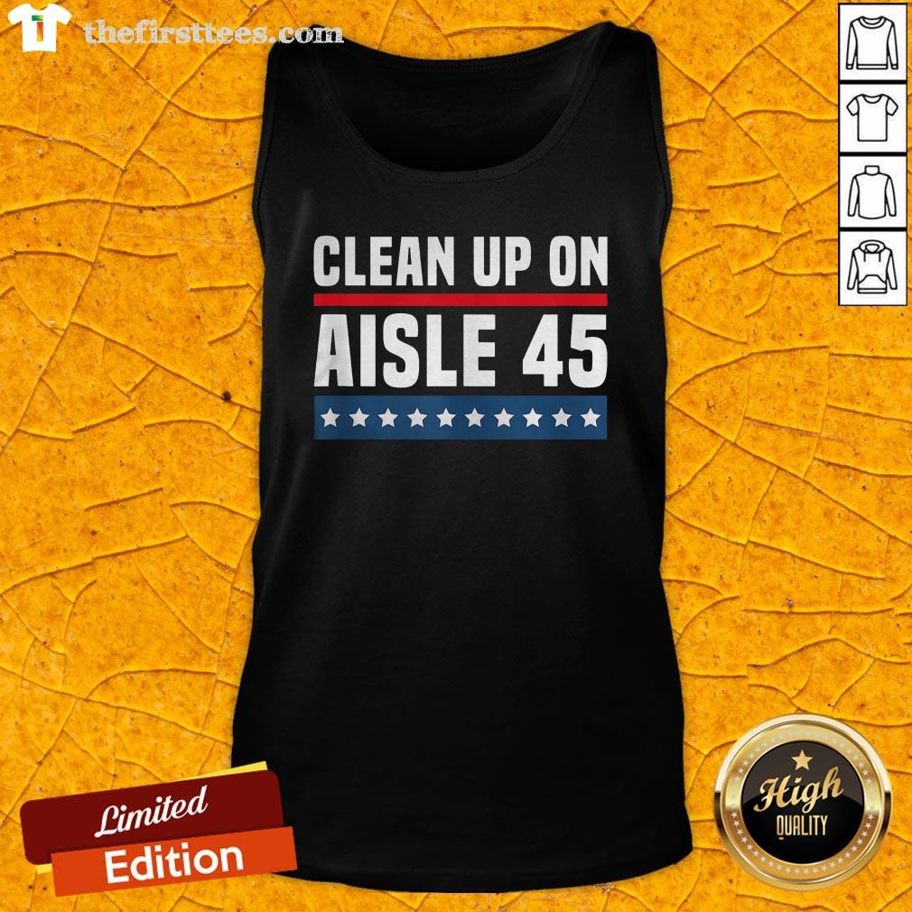Good Clean Up On Aisle 45 Tank Top - Design By Thefirsttees.com