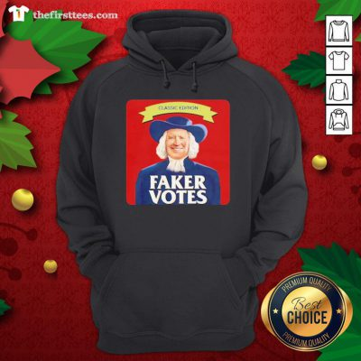 Awesome Joe Biden Classic Edition Faker Votes Hoodie - Design By Thefirsttee.com