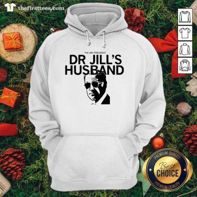 Official The 46th President Dr. Jill's Husband Joe Biden Hoodie - Design By Thefirsttee.com