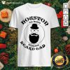 Houston All Month No Shave Beard Gad Shirt- Design by Thefristtee.com