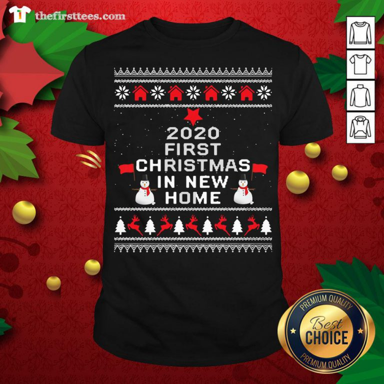 Official 2020 First Christmas In New Home Ugly Christmas Shirt - Design By Thefirsttees.com