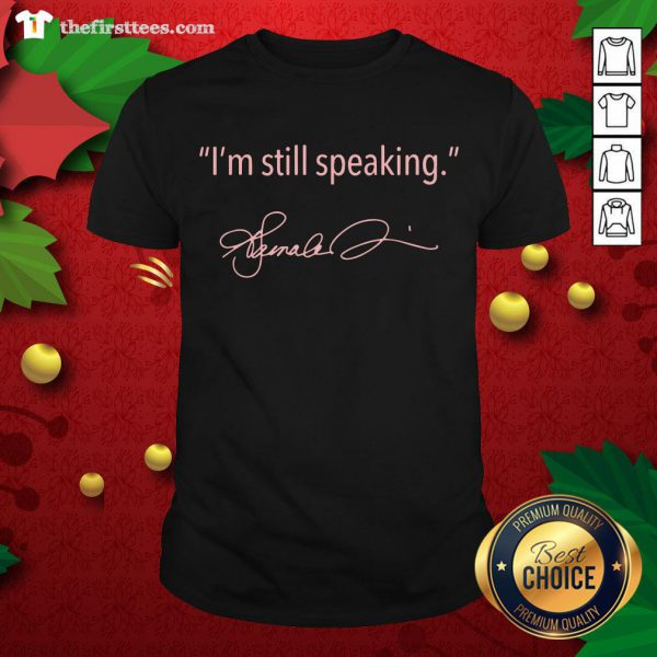 Pretty I'm Still Speaking Kamala Classic ShirtPretty I'm Still Speaking Kamala Classic Shirt - Design By Thefirsttees.com