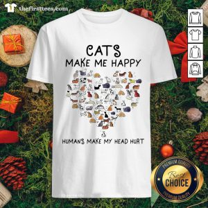 Cute Cats Make Me Happy Humans Make My Head Hurt Heart Shirt - Design By Thefirsttees.com