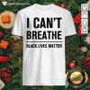 Top I Can't Breathe Black Lives Matter Election Shirt - Design By Thefirsttees.com