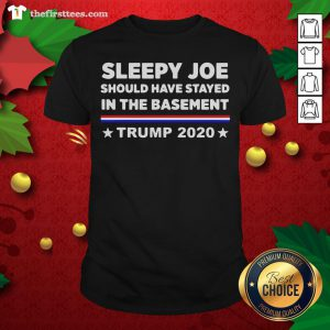 Hot Sleepy Joe Should Have Stayed In Time Bastment Trump 2020 Election Shirt - Design By Thefirsttees.com