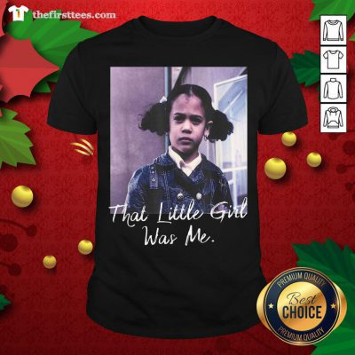 Nice Kamala Harris That Little Girl Was Me Shirt - Design By Thefirsttee.com