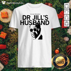 Official The 46th President Dr. Jill's Husband Joe Biden Shirt - Design By Thefirsttee.com