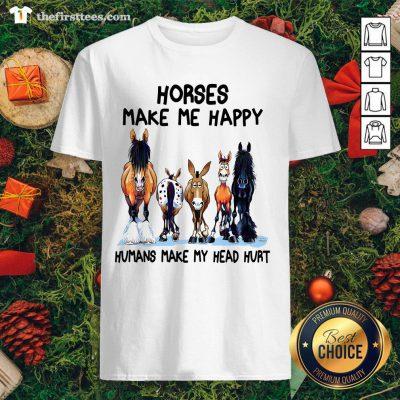 Hot Horses Make Me Happy Humans Make My Head Hurt Shirt - Design By Thefirsttee.com
