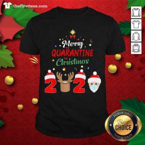 Cute Santa Face Mask Reindeer Merry Quarantine Christmas 2020 Shirt - Design By Thefirsttee.com