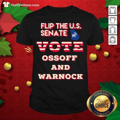 Cool Ossoff Warnock Vote Georgia Flip US Senate Shirt - Design By Thefirsttee.com