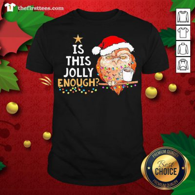 Cute Santa Owl Drink Coffee Is This Jolly Enough Christmas Shirt - Design By Thefirsttees.com
