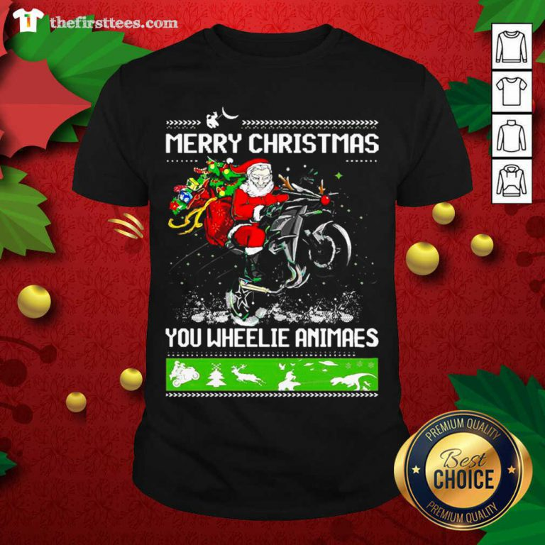 Santa Claus Motorcycle Merry Christmas You Wheelie Animals Shirt - Design by Thefristtee.com