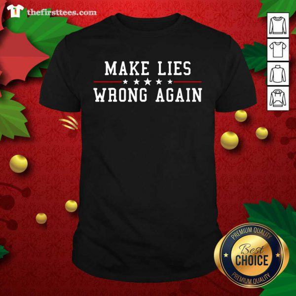 Make Life Wrong Again Stars Election Shirt - Design by Thefristtees.com
