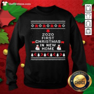 Official 2020 First Christmas In New Home Ugly Christmas Sweatshirt - Design By Thefirsttees.com