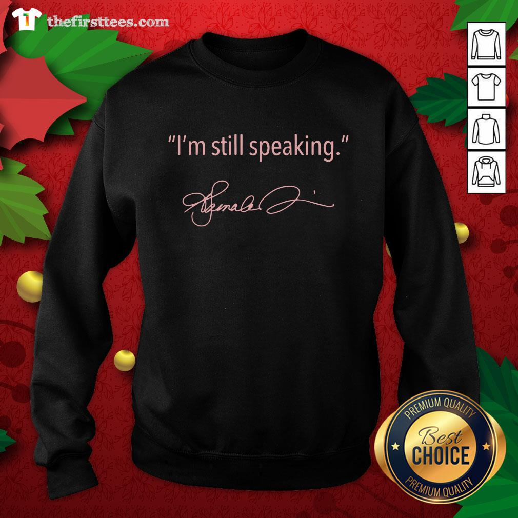 Pretty I'm Still Speaking Kamala Classic Sweatshirt - Design By Thefirsttees.com