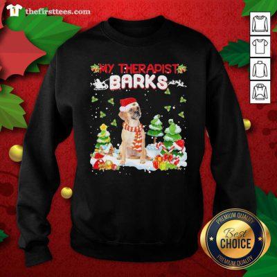 Puggle Hat Santa My Therapist Barks Happy Merry Christmas Sweatshirt - Design by Thefristtee.com