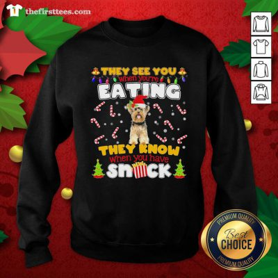 Yorkie Hat Santa They See You When You're Eating They Know When You Have Snack Sweatshirt - Design by Thefristtee.com