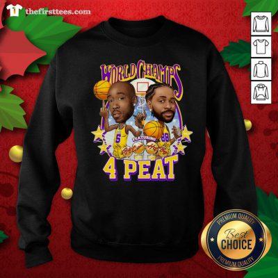 Grateful Los Angeles Lakers Freddie Gibbs And Big Sean World Champs 4 Peat Sweatshirt - Design By Thefirsttees.com