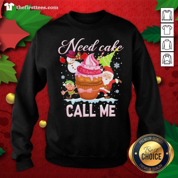 Lovely Santa And Snowman Claus Need Cake Call Me Christmas Sweatshirt - Design By Thefirsttees.com