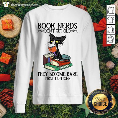 Lovely Black Cat Book Nerds I Don't Get Old Sweatshirt - Design By Thefirsttees.com