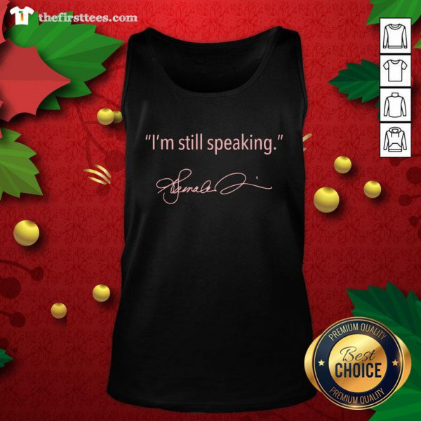 Pretty I'm Still Speaking Kamala Classic ShirtPretty I'm Still Speaking Kamala Classic Tank Top - Design By Thefirsttees.com