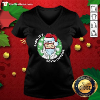 Original Baby It's Covid Outside Christmas V-neck - Design By Thefirsttees.com