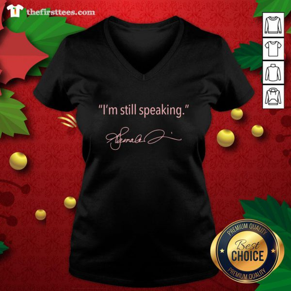 Pretty I'm Still Speaking Kamala Classic ShirtPretty I'm Still Speaking Kamala Classic V-neck - Design By Thefirsttees.com