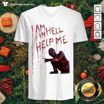 Premium I Am Inhell Help Me V-neck - Design By Thefirsttee.com