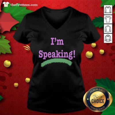 I'm Speaking Kamala Harris President Election V-neck - Design by Thefristtees.com