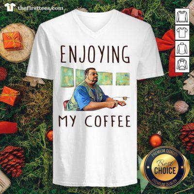 Hot Walter Sobchak Enjoying My Coffee V-neck - Design By Thefirsttees.com