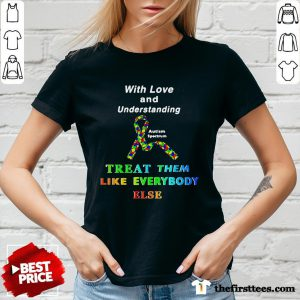 With Love And Understanding Treat Them Like Everybody Else V-neck -Design By Wardtee.com