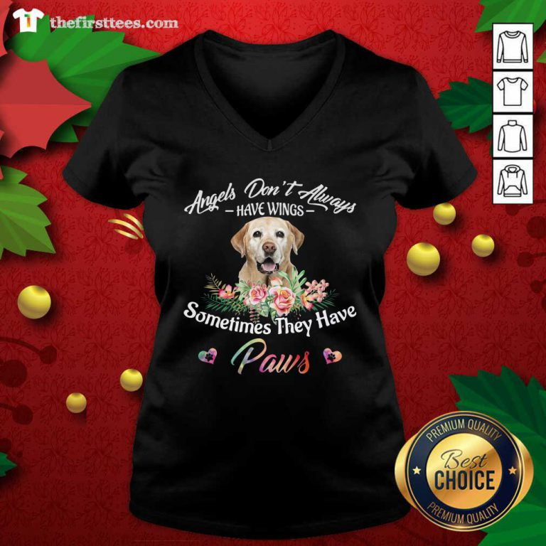 Angels Don't Always Have Wings Labrador Retriever Sometimes They Have Paws V-neck - Design by Thefirsttees.com