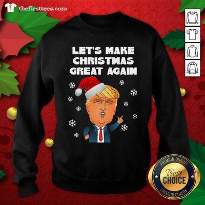 Santa Donald Trump Let's Make Christmas Great Again Sweatshirt - Design by Thefirsttees.com