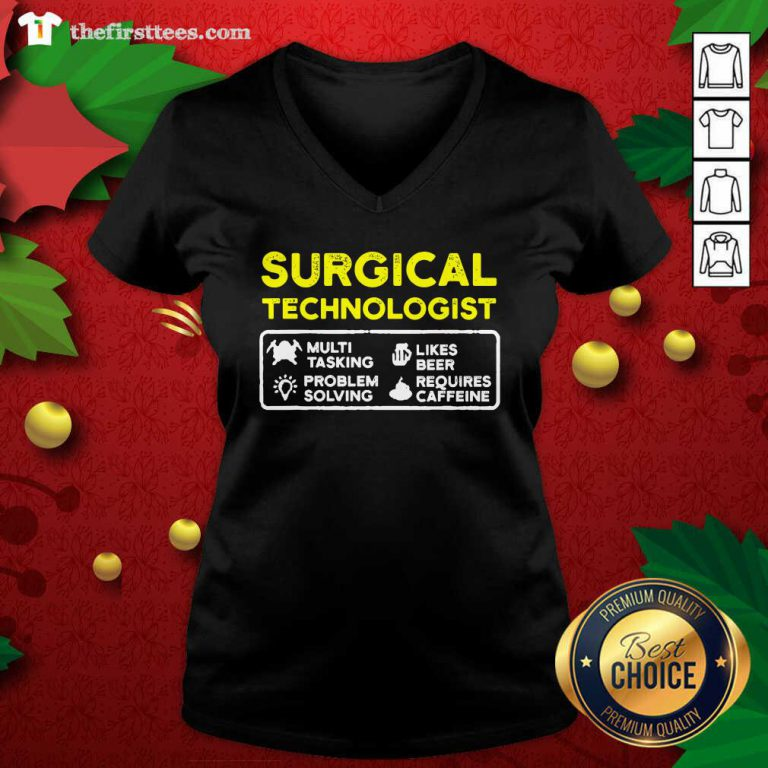 Surgical Technologist Tasking Likes Beer Solving Scrub Tech V-neck - Design by Thefirsttees.com